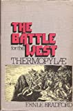 The battle for the West: Thermopylae (0070070628) by Bradford, Ernle Dusgate Selby