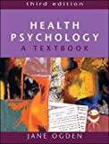 Health Psychology: A Textbook (0335214711) by Ogden, Jane