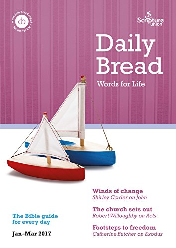 daily-bread-jan-mar-2017-words-for-life-english-edition