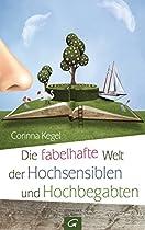 Die Fabelhafte Welt Der Hochsensiblen Und Hochbegabten (german Edition)