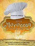 Your Moroccan Cookbook: Delicious Mor...