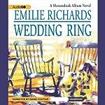 Wedding Ring: A Shenandoah Album Novel | Emilie Richards