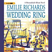 Wedding Ring: A Shenandoah Album Novel | Emilie Richards