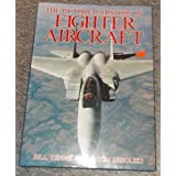 The Pictorial History of Fighter Aircraft