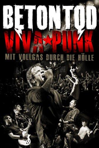 Betontod - Viva Punk: Mit Vollgas durch die Hölle  (+ 2 CDs)