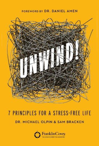 Sale alerts for Franklin Covey on Brilliance Audio UNWIND!: 7 Principles for a Stress-Free Life - Covvet