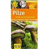 """Pilze einfach und sicher bestimmen (GU Naturf�hrer)von """"Peter Braun"""""""