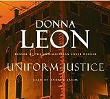 Donna Leon Uniform Justice: (Brunetti)