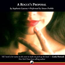 A Rogue's Proposal | Livre audio Auteur(s) : Stephanie Laurens Narrateur(s) : Simon Prebble
