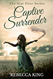 Captive Surrender (The Star Elite Series Book 7)