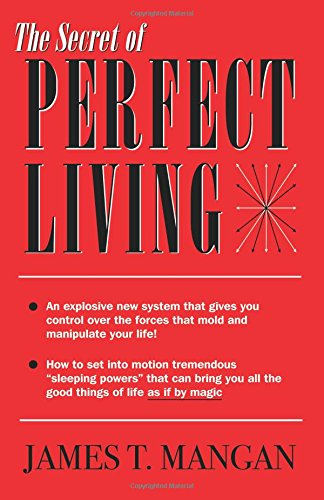 The Secret of Perfect Living