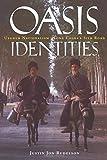 Oasis Identities: Uyghur Nationalism Along China's Silk Road (Social Work Knowledge)