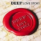 Intro �`LOVE STORY�`��DEEP