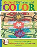 img - for Take the Fear Out of Color with Pat Sloan (Leisure Arts #4286) book / textbook / text book