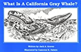 What Is a California Gray Whale?