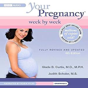 Your Pregnancy Week by Week Audiobook