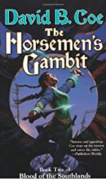 The Horsemen's Gambit: Book Two of Blood of the Southlands