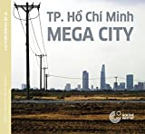 img - for TP. Ho Chi Minh: MEGA City book / textbook / text book