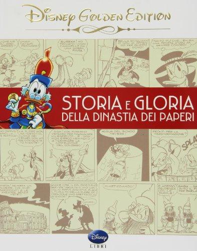 Storia e gloria della dinastia dei paperi PDF