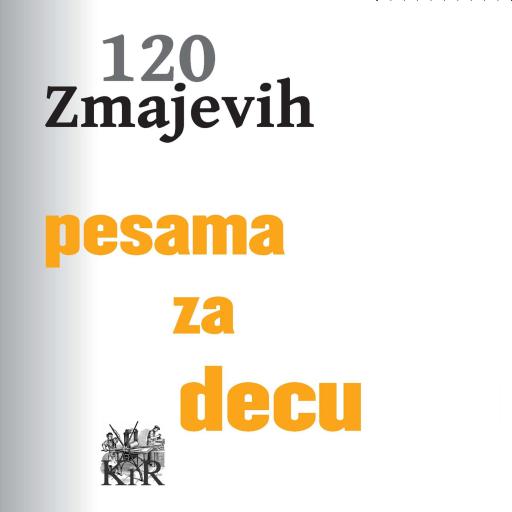 Jovan Jovanovic Zmaj 120 pesama za decu
