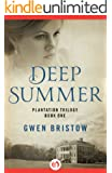 Deep Summer (Plantation Trilogy)