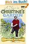 A Year in Christine's Garden