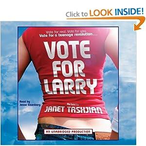 Vote for Larry - Janet Tashjian