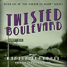 Twisted Boulevard: A Novel of Golden-Era Hollywood | Livre audio Auteur(s) : Martin Turnbull Narrateur(s) : Lance Roger Axt