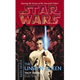 The Unseen Queen: Star Wars (Dark Nest, Book II) (Star Wars: The Dark Nest Trilogy - Legends) ~ Troy Denning