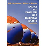 Energy and Problems of a Technical Society ~ Jack J. Kraushaar