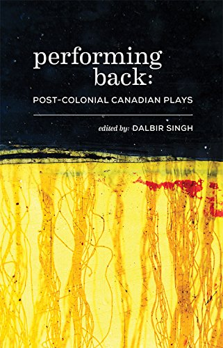 Performing Back: Post-Colonial Theatre