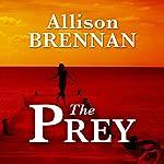 The Prey: A Novel | Allison Brennan