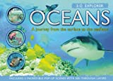 3-D Explorer: Oceans: A Journey from the Surface to the Seafloor (3d Explorer)