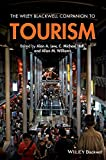 img - for The Wiley Blackwell Companion to Tourism (Wiley Blackwell Companions to Geography) book / textbook / text book