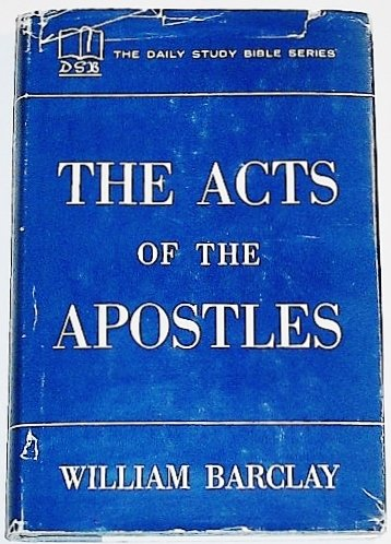 The Daily Bible Study THE ACTS OF THE APOSTLES