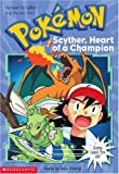 Pokemon: Scyther, Heart of a Champion