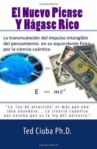 El Nuevo Piense Y Hagase Rico (Spanish Edition)
