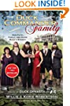 Duck Commander Family, The: How Faith...