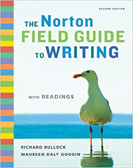 the norton field guide to writing 3rd edition The norton field guide to writing with handbook second edition 7499_fm_pi-xxxiv 12/2/08 11:16 am page i.