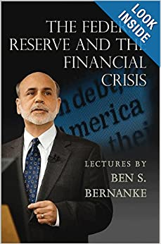 The Federal Reserve and the Financial Crisis e-book