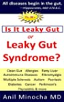IS IT LEAKY GUT OR LEAKY GUT SYNDROME...