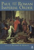 Paul and the Roman Imperial Order