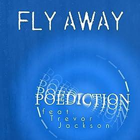 Amazon Com Fly Away Alternative Radio Edit Poediction