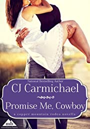 Promise Me, Cowboy (Copper Mountain Rodeo)