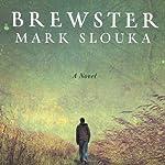 Brewster | Mark Slouka