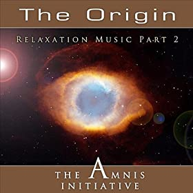 Relaxation Music Pt. 2: The Origin
