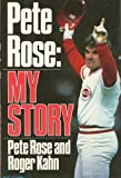 Pete Rose: My Story (0025606115) by Rose, Pete