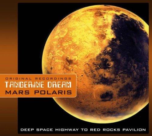 Tangerine Dream - Mars Polaris - Zortam Music
