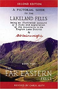 The Far Eastern Fells, Second Edition (Wainwright Pictorial Guides to the Lakeland Fells)