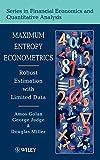 Maximum Entropy Econometrics: Robust Estimation with Limited Data